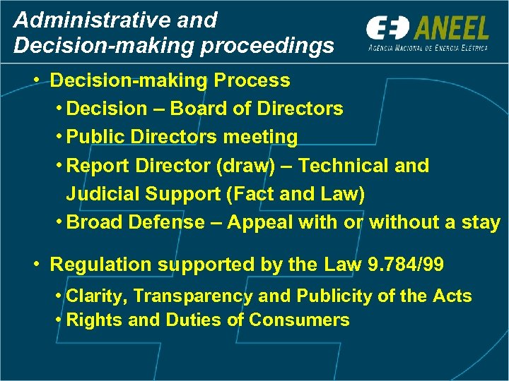 Administrative and Decision-making proceedings • Decision-making Process • Decision – Board of Directors •