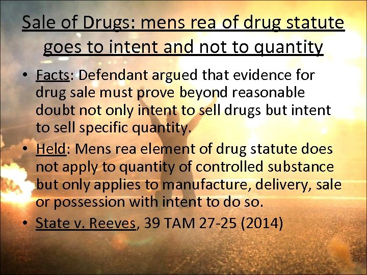 Sale of Drugs: mens rea of drug statute goes to intent and not to