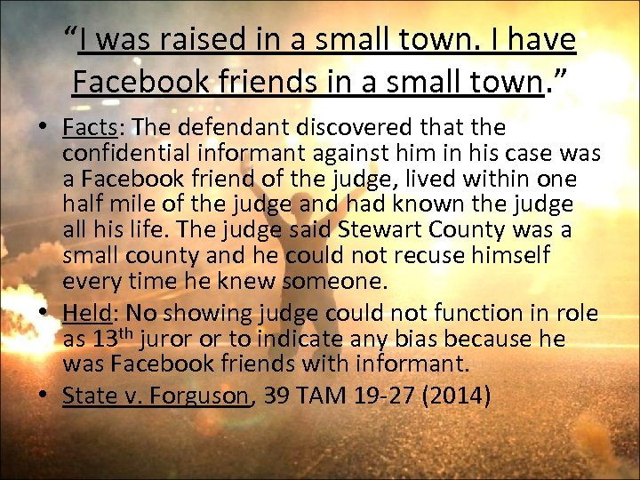 """""""I was raised in a small town. I have Facebook friends in a small"""