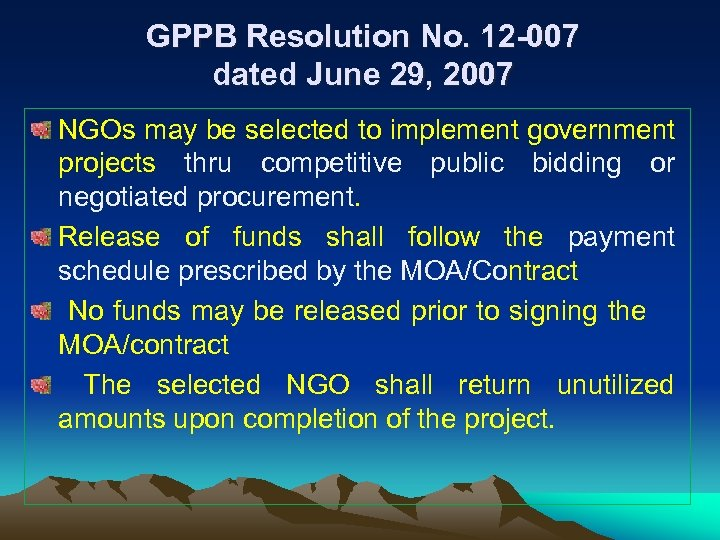 GPPB Resolution No. 12 -007 dated June 29, 2007 NGOs may be selected to