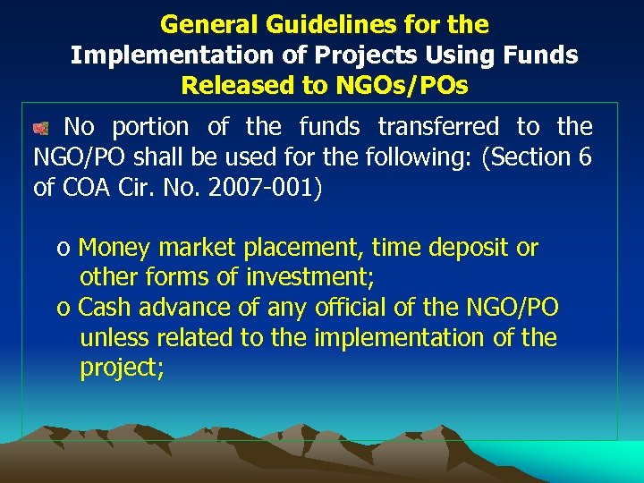 General Guidelines for the Implementation of Projects Using Funds Released to NGOs/POs No portion