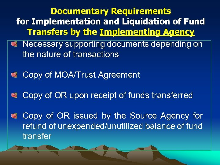 Documentary Requirements for Implementation and Liquidation of Fund Transfers by the Implementing Agency Necessary