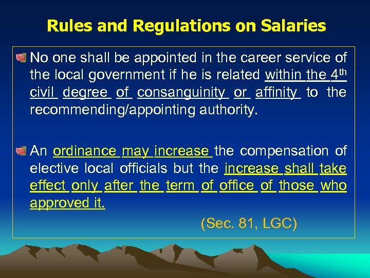 Rules and Regulations on Salaries No one shall be appointed in the career service