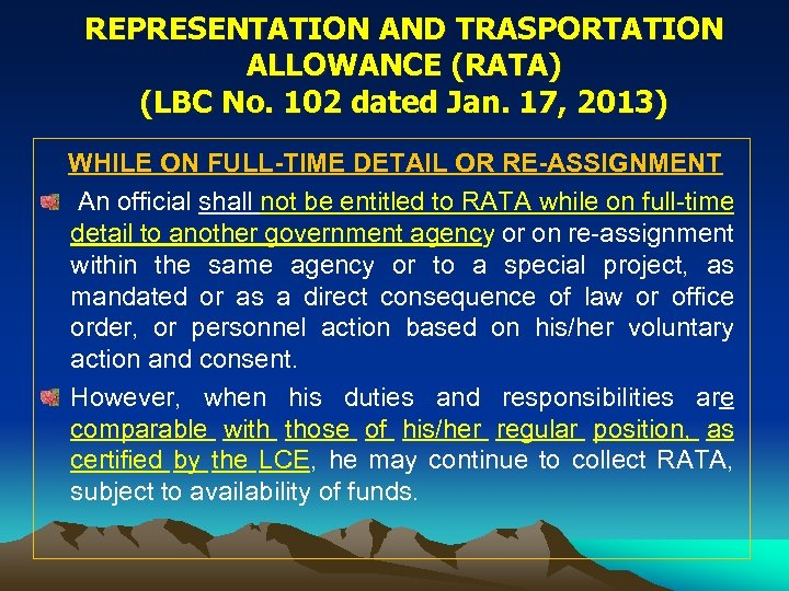 REPRESENTATION AND TRASPORTATION ALLOWANCE (RATA) (LBC No. 102 dated Jan. 17, 2013) WHILE ON