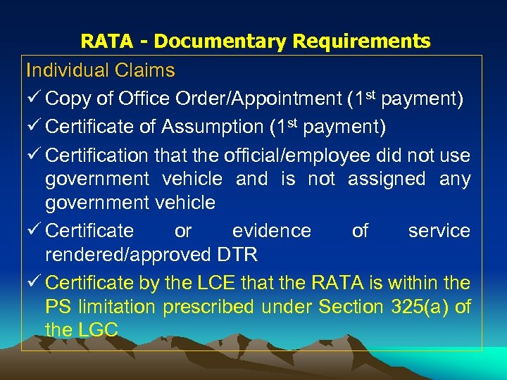 RATA - Documentary Requirements Individual Claims ü Copy of Office Order/Appointment (1 st payment)