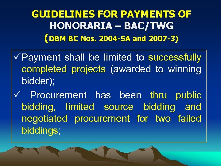 GUIDELINES FOR PAYMENTS OF HONORARIA – BAC/TWG (DBM BC Nos. 2004 -5 A and