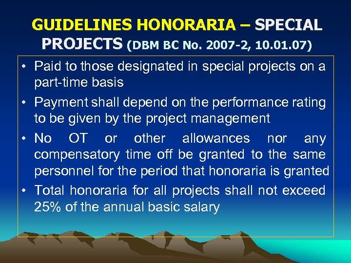GUIDELINES HONORARIA – SPECIAL PROJECTS (DBM BC No. 2007 -2, 10. 01. 07) •