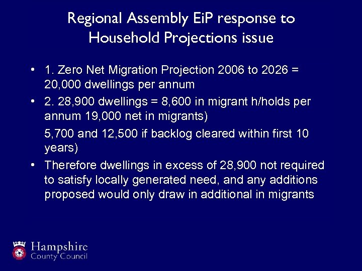 Regional Assembly Ei. P response to Household Projections issue • 1. Zero Net Migration