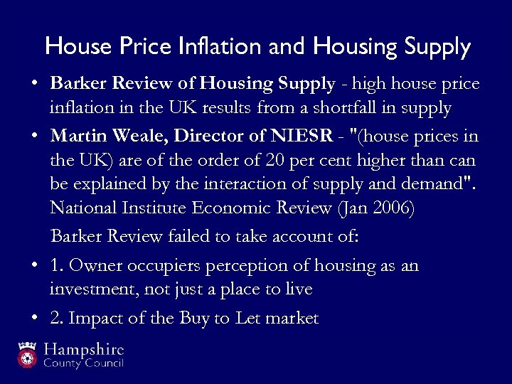 House Price Inflation and Housing Supply • Barker Review of Housing Supply - high