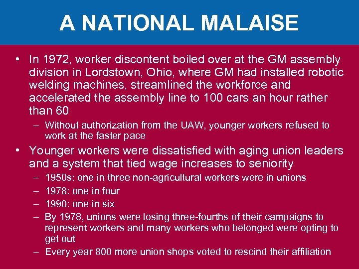 A NATIONAL MALAISE • In 1972, worker discontent boiled over at the GM assembly