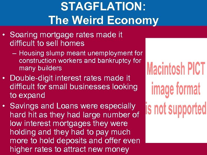 STAGFLATION: The Weird Economy • Soaring mortgage rates made it difficult to sell homes