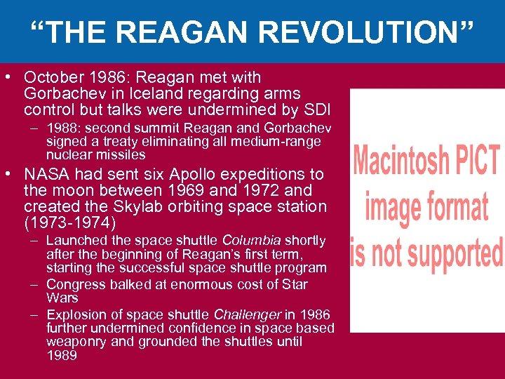 """THE REAGAN REVOLUTION"" • October 1986: Reagan met with Gorbachev in Iceland regarding arms"