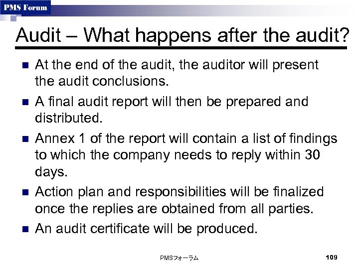 Audit – What happens after the audit? n n n At the end of