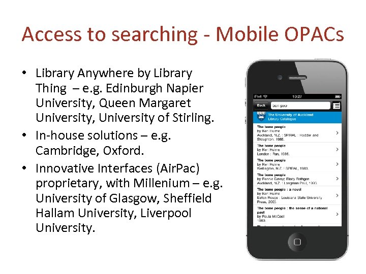 Access to searching - Mobile OPACs • Library Anywhere by Library Thing – e.