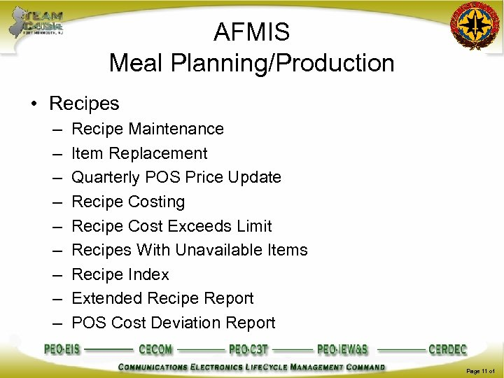 AFMIS Meal Planning/Production • Recipes – – – – – Recipe Maintenance Item Replacement