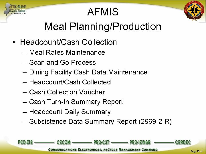 AFMIS Meal Planning/Production • Headcount/Cash Collection – – – – Meal Rates Maintenance Scan
