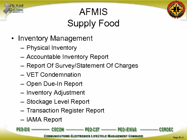 AFMIS Supply Food • Inventory Management – – – – – Physical Inventory Accountable