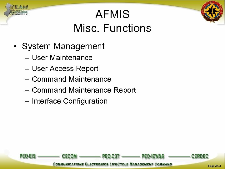 AFMIS Misc. Functions • System Management – – – User Maintenance User Access Report