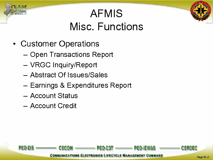 AFMIS Misc. Functions • Customer Operations – – – Open Transactions Report VRGC Inquiry/Report