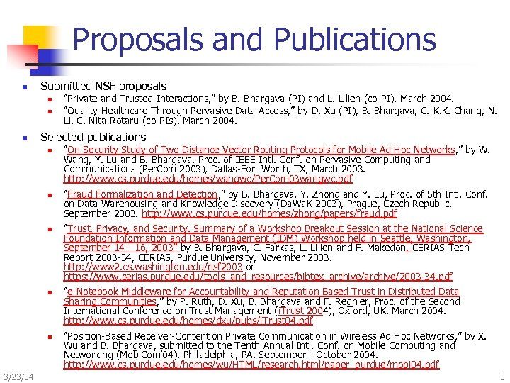 Proposals and Publications n Submitted NSF proposals n n n Selected publications n n