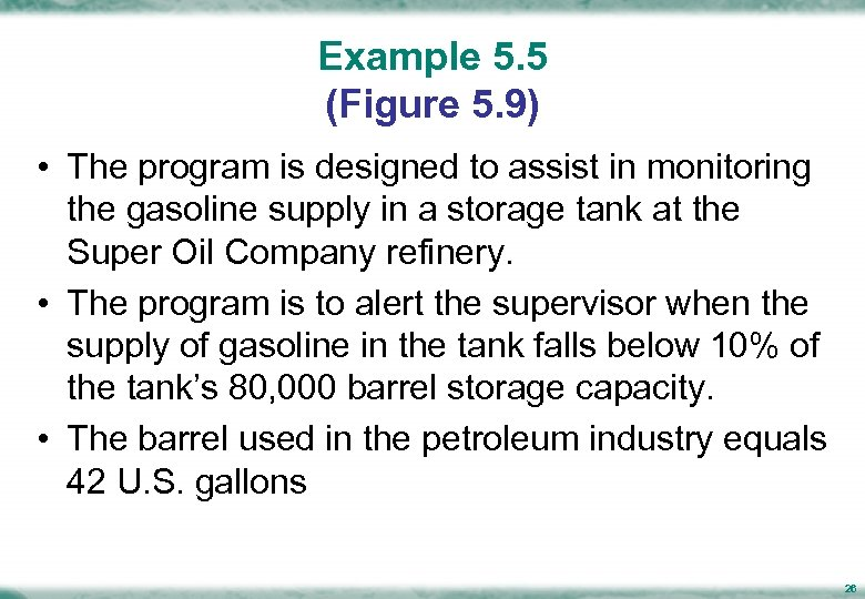 Example 5. 5 (Figure 5. 9) • The program is designed to assist in