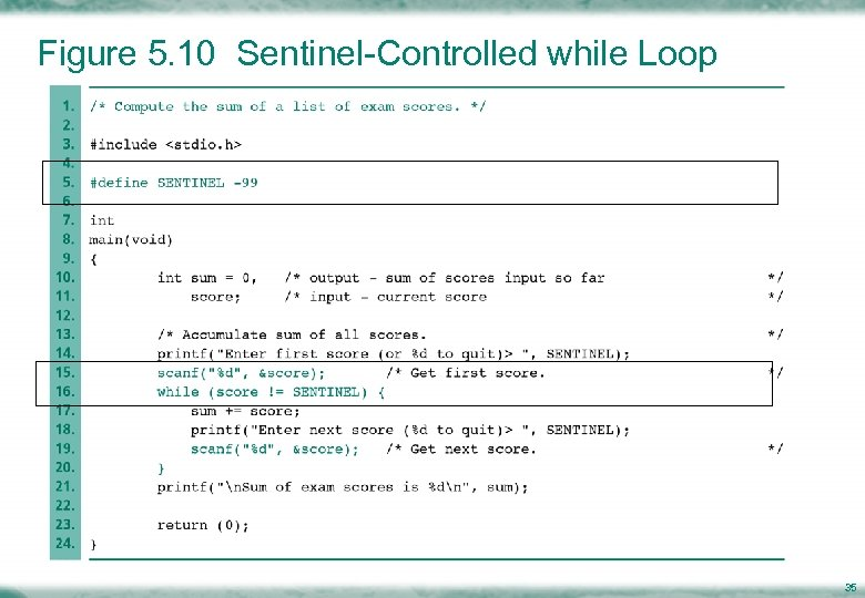 Figure 5. 10 Sentinel-Controlled while Loop 35