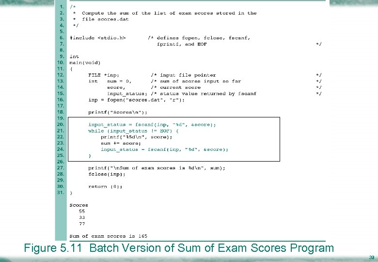 Figure 5. 11 Batch Version of Sum of Exam Scores Program 39