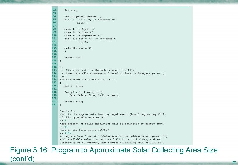 Figure 5. 16 Program to Approximate Solar Collecting Area Size (cont'd) 62