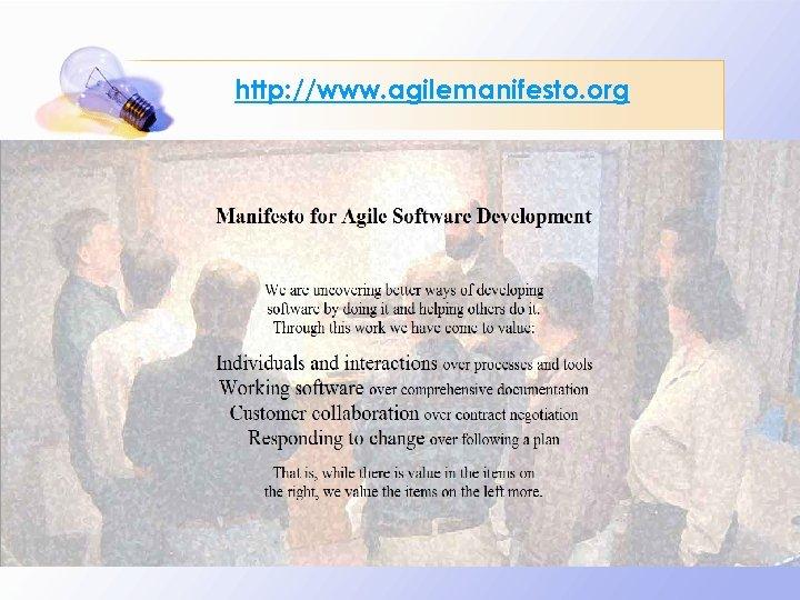 http: //www. agilemanifesto. org