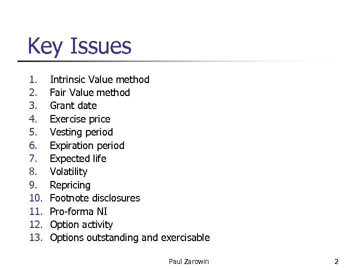 Key Issues 1. 2. 3. 4. 5. 6. 7. 8. 9. 10. 11. 12.