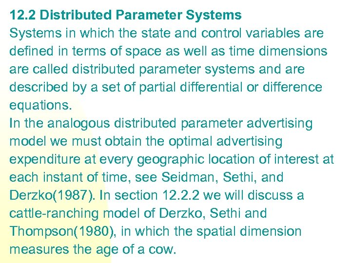 12. 2 Distributed Parameter Systems in which the state and control variables are defined
