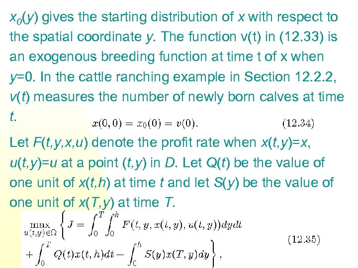 x 0(y) gives the starting distribution of x with respect to the spatial coordinate