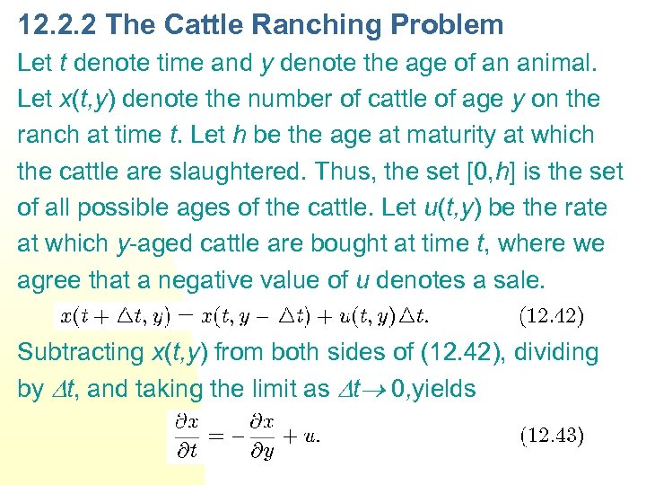 12. 2. 2 The Cattle Ranching Problem Let t denote time and y denote