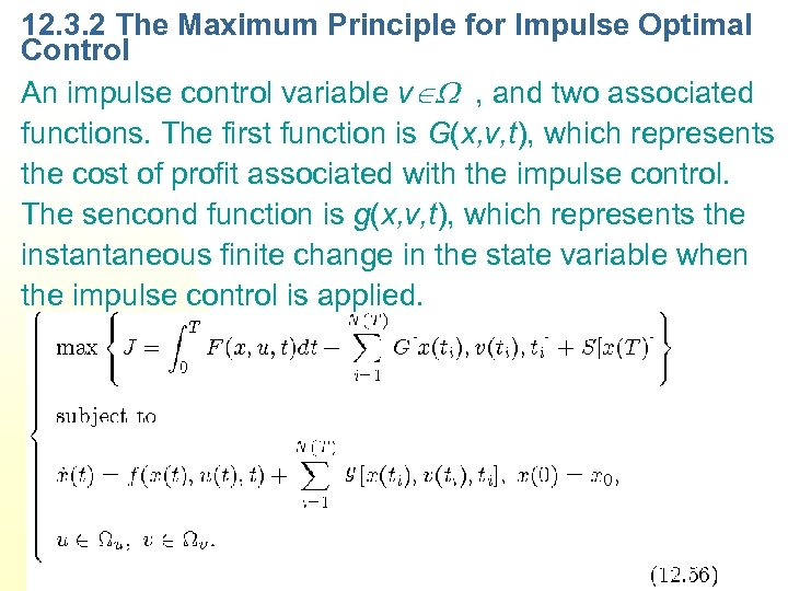 12. 3. 2 The Maximum Principle for Impulse Optimal Control An impulse control variable
