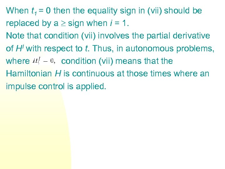 When t 1 = 0 then the equality sign in (vii) should be replaced