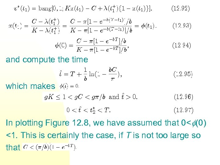 and compute the time which makes In plotting Figure 12. 8, we have assumed