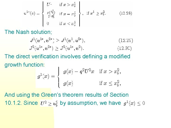 The Nash solution; The direct verification involves defining a modified growth function: And using
