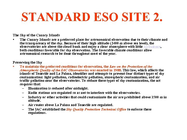 STANDARD ESO SITE 2. The Sky of the Canary Islands • The Canary Islands