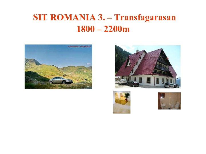 SIT ROMANIA 3. – Transfagarasan 1800 – 2200 m