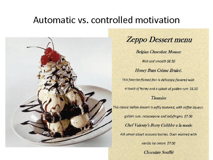 Automatic vs. controlled motivation