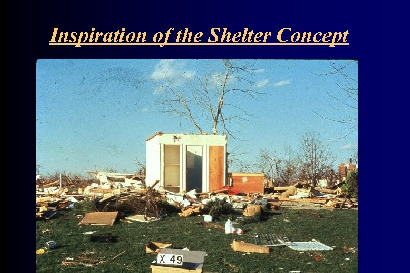 Inspiration of the Shelter Concept