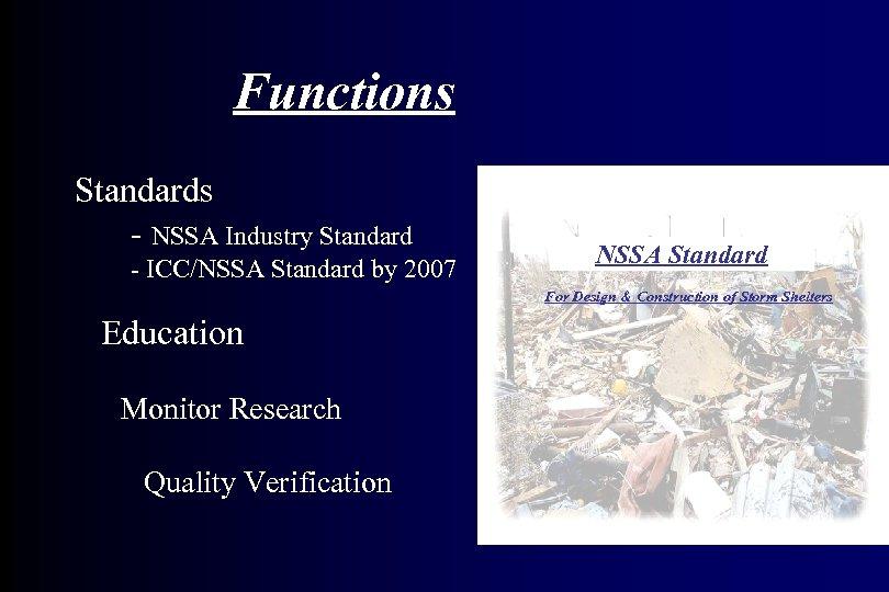 Functions Standards - NSSA Industry Standard - ICC/NSSA Standard by 2007 NSSA Standard For
