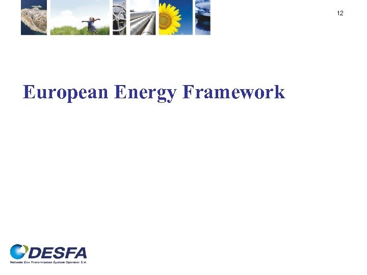 12 European Energy Framework