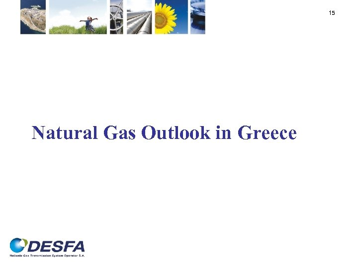 15 Natural Gas Outlook in Greece
