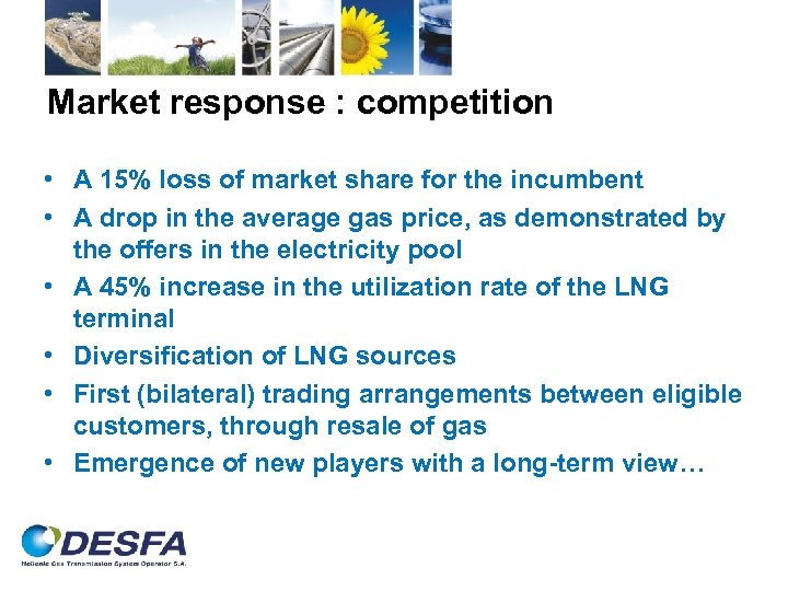 Market response : competition • A 15% loss of market share for the incumbent
