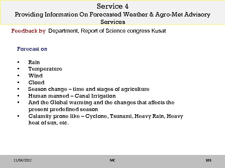 Service 4 Providing Information On Forecasted Weather & Agro-Met Advisory Services Feedback by Department,