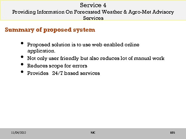 Service 4 Providing Information On Forecasted Weather & Agro-Met Advisory Services Summary of proposed