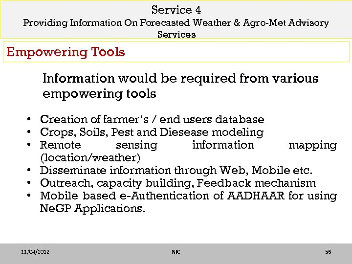 Service 4 Providing Information On Forecasted Weather & Agro-Met Advisory Services Empowering Tools Information