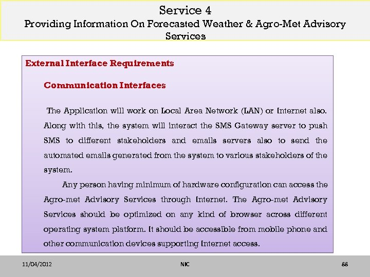 Service 4 Providing Information On Forecasted Weather & Agro-Met Advisory Services External Interface Requirements