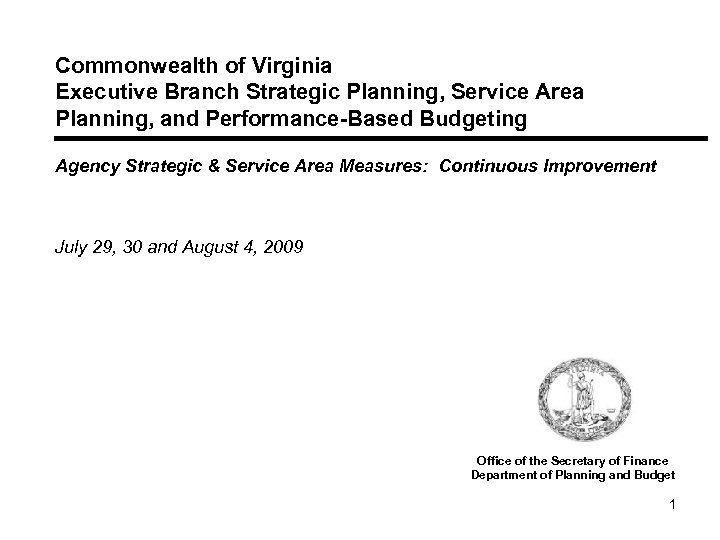 Commonwealth of Virginia Executive Branch Strategic Planning, Service Area Planning, and Performance-Based Budgeting Agency